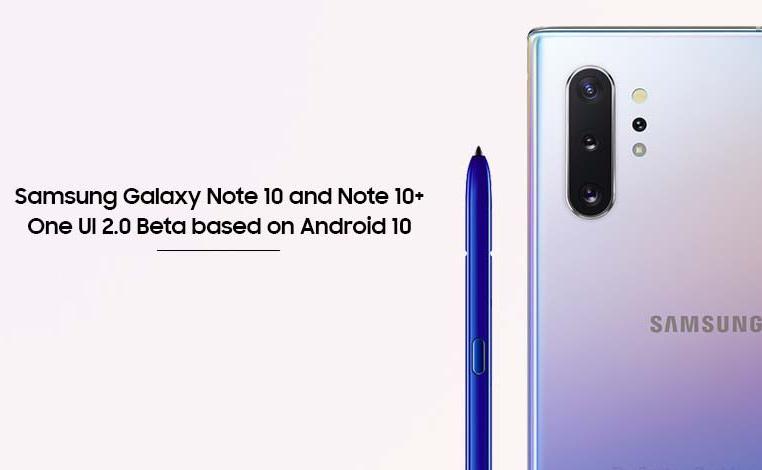 Unlocked Galaxy Note 10 smartphones getting One UI 2.0 beta