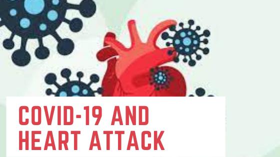 Covid-19 and Heart Attack